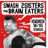 affiche Smash, Brain eaters, 2sisters