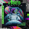 affiche Vibes Station - Saturday October 12Th