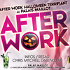 affiche AFTER WORK HALLOWEEN TERRIFIANT AU PALAIS MAILLOT (OPEN BAR MOJITOS DE LA MORT)