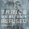 affiche THRICE + REFUSED