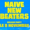 affiche NAIVE NEW BEATERS