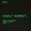 affiche HIGHLY SUSPECT