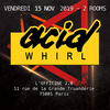 affiche Acid Whirl: Acid & Rave stage