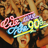 affiche We Are The 90's #117