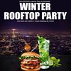 WINTER ROOFTOP PARTY (GRATUIT AVEC INVITATION)