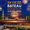affiche ROOFTOP BOAT VUE TOUR EIFFEL & FEU D'ARTIFICE ARC NEW YEAR 2020 NOUVEL AN D' EXCEPTION SUR LA SEINE VUE PANORAMIQUE