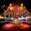 affiche REVEILLON CIRCUS NYE 2020 ( Dancefloor XXL - Shows All Night ) - Proximité Tour Eiffel