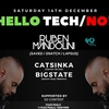 affiche Hello Tech/No! With Ruben Mandolini x Catsinka x Bigstate