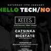 affiche Hello Tech/No! With Keees. x Catsinka x Bigstate (0H/12h)