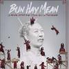BUN HAY MEAN - LE MONDE APPARTIENT - A CEUX QUI LE FABRIQUENT