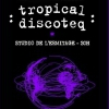 affiche TROPICAL DISCOTEQ