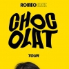 ROMEO ELVIS - CHOCOLAT TOUR