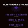 affiche Filthy French & Friends