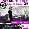 affiche LION SAYS + OPIUM DREAM ESTATE + LÉA JACTA EST