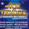 AGE TENDRE - LA TOURNEE DES IDOLES ! - NOUVEAU SPECTACLE LIVE
