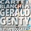 affiche 3EME CARTE BLANCHE A GERALD GENTY - DATE SUPPLEMENTAIRE