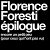 affiche FLORENCE FORESTI - EPILOGUE