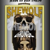affiche SheWolf / Prince Albert  / Weird Brainz à L'international