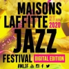 affiche Maisons-Laffitte Jazz Festival Edition Digitale 2020
