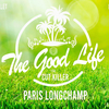affiche THE GOOD LIFE : GARDEN PARTY GEANTE - HIPPODROME PARIS LONGCHAMP (GRATUIT avec INVIT' A TELECHARGER)