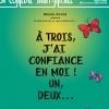 A TROIS J'AI CONFIANCE EN MOI!