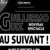 GUILLERMO GUIZ - « AU SUIVANT ! »