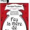 FEU LA MERE DE MADAME - COMEDIE PARIS