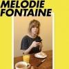 MELODIE FONTAINE - DE MANIERE PLUS GENERALE