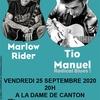 Tio Manuel + Tony Marlow à la Dame de Canton