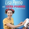 LISA PERRIO EST GATEE POURRIE