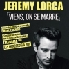 JEREMY LORCA - VIENS, ON SE MARRE