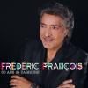 FREDERIC FRANCOIS - 50 ANS DE CARRIERE