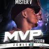 MISTER V - MVP TOUR