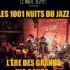 LES 1001 NUITS DU JAZZ - L'ÈRE DES GRANDS BIG BANDS : ELLINGTON, BASIE, GLENN MILLER