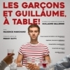 affiche LES GARCONS ET GUILLAUME A TABLE!
