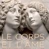 LE CORPS ET L'ÂME + COLLECTIONS PERMANENTES