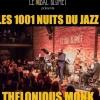 LES 1001 NUITS DU JAZZ -THELONIOUS MONK ET LE BE-BOP