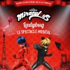 MIRACULOUS - LADYBUG - LE SPECTACLE MUSICAL
