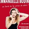 EMMANUELLE BODIN - AU BORD DE LA CRISE DE MERE!