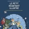 LE PETIT RESISTANT ILLUSTRE