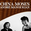 affiche CHINA MOSES - ANDRE MANOUKIAN