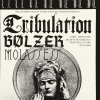 TRIBULATION + BOLZER + MOLASSES