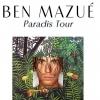 BEN MAZUE - PARADISTOUR