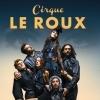 CIRQUE LE ROUX - LA NUIT DU CERF