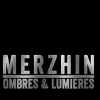 MERZHIN - OMBRES & LUMIERES