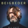 FREDERIC BEIGBEDER - DJ SET LITTERAIRE