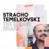 STRACHO TEMELKOVSKI - THE SOUND BRAKA