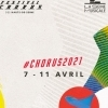 affiche PASS WEEKEND FESTIVAL CHORUS 2021 - VALABLE DU 9 AU 11 AVRIL 2021