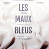 LES MAUX BLEUS