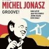 MICHEL JONASZ - « GROOVE ! »